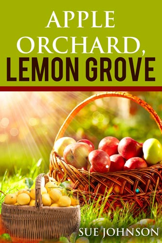 Apple Orchard Lemon Grove novel