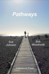 Pathways by Sue Johnson and Bob Woodroofe